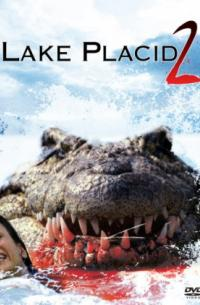 Lake Placid 2 (2007)