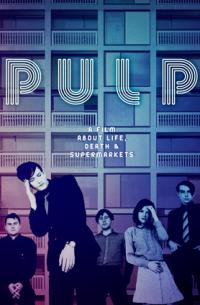 Pulp: A Film About Life, Death and Supermarkets (2014)