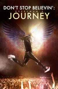 Don&#39t Stop Believin&#39: Everyman&#39s Journey (2012)