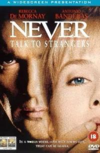 Never Talk to Strangers (1995)