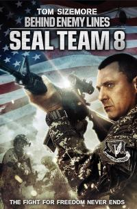 Seal Team Eight: Behind Enemy Lines (2014)
