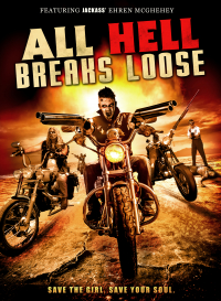 All Hell Breaks Loose (2014)
