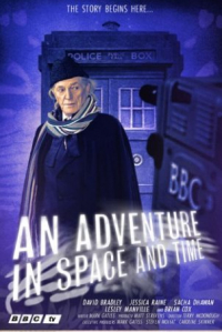 An Adventure in Space and Time (2013)