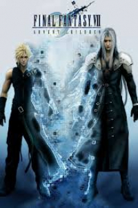 Final Fantasy VII: Advent Children (2005)