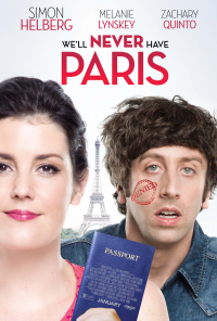 We&#39ll Never Have Paris (2014)