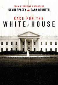 Race for the White House Season 1