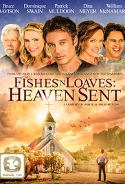 Fishes &#39n Loaves: Heaven Sent (2016)