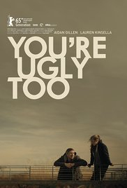 You&#39re Ugly Too (2015)