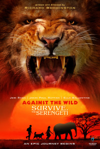 Against the Wild 2 Survive the Serengeti (2016)
