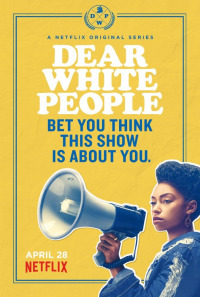 Dear White People Season 1 (2017)