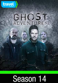 Ghost Adventures Season 14 (2017)