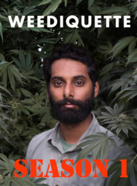 Weediquette Season 1 (2017)