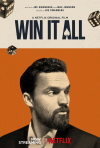 Win It All (2017)