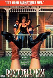 Don&#39t Tell Mom the Babysitter&#39s Dead (1991)