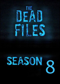 The Dead Files Season 8 (2016)