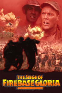 The Siege of Firebase Gloria (1989)