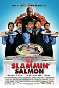 The Slammin&#39 Salmon (2009)