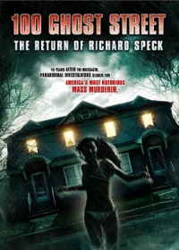 100 Ghost Street: The Return of Richard Speck (2012)