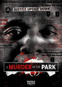 A Murder in the Park (2014)