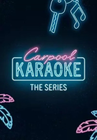 Carpool Karaoke: The Series Season 1 (2017)