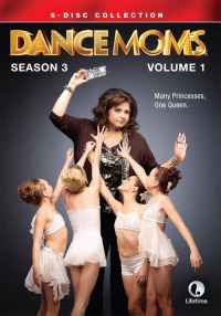 Dance Moms Season 3 (2013)