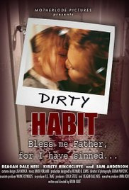 Dirty Habit (2006)