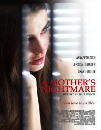 A Mother&#39s Nightmare (2012)