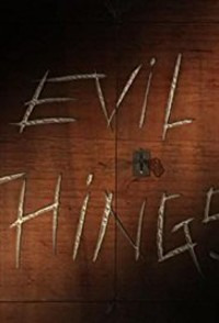 Evil Things Season 1 (2017)