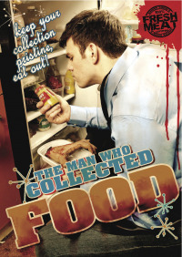 The Man Who Collected Food (2010)
