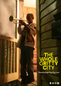 The Whole Gritty City (2013)