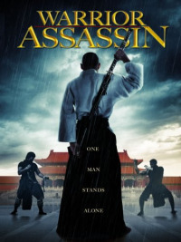 Warrior Assassin (2013)
