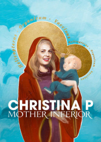 Christina Pazsitzky: Mother Inferior (2017)