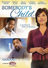 Somebody&#39s Child (2012)