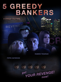 5 Greedy Bankers (2016)