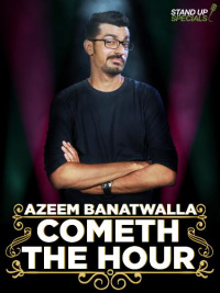 Cometh the Hour by Azeem Banatwalla (2017)