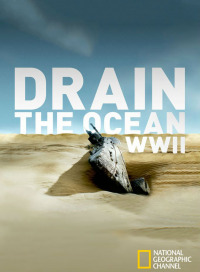 Drain the Ocean: WWII (2016)