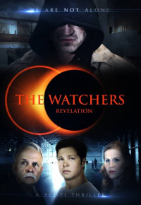 The Watchers: Revelation (2013)