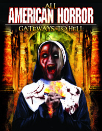All American Horror: Gateways to Hell (2013)