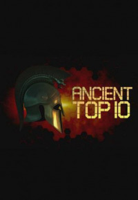 Ancient Top 10 Season 1 (2017)