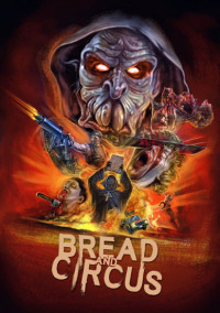 Bread and Circus (2003)