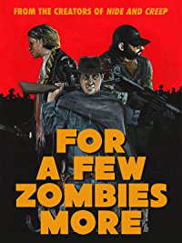 For a Few Zombies More (2015)
