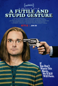 A Futile and Stupid Gesture (2018)