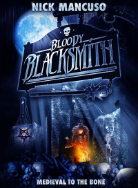 Bloody Blacksmith (2016)