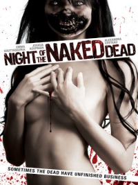 Night of the Naked Dead (2012)
