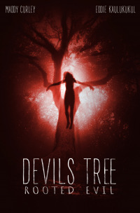 Devil&#39s Tree: Rooted Evil (2018)