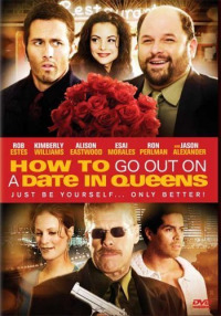 How to Go Out on a Date in Queens (2006)