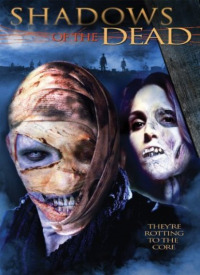 Shadows of the Dead (2004)