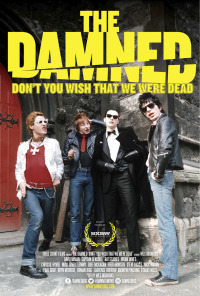 The Damned: Don&#39t You Wish That We Were Dead (2015)