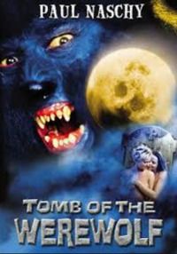 Tomb of the Werewolf (2004)