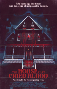 The House That Cried Blood (2012)